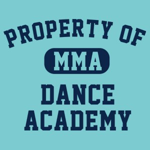 Property of MMA Dance Academy T Shirt